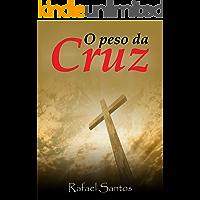 O peso da Cruz