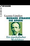 Richard Strauss: Die Opern (Beck'sche Reihe)