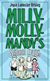 Milly-Molly-Mandy's Schooldays (The World of Milly-Molly-Mandy)