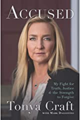 Accused: My Fight for Truth, Justice & the Strength to Forgive Kindle Edition