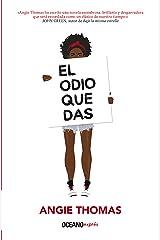 El odio que das (Novela juvenil) (Spanish Edition) Kindle Edition