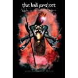The Kali Project: Invoking the Goddess Within / Indian Women's Voices
