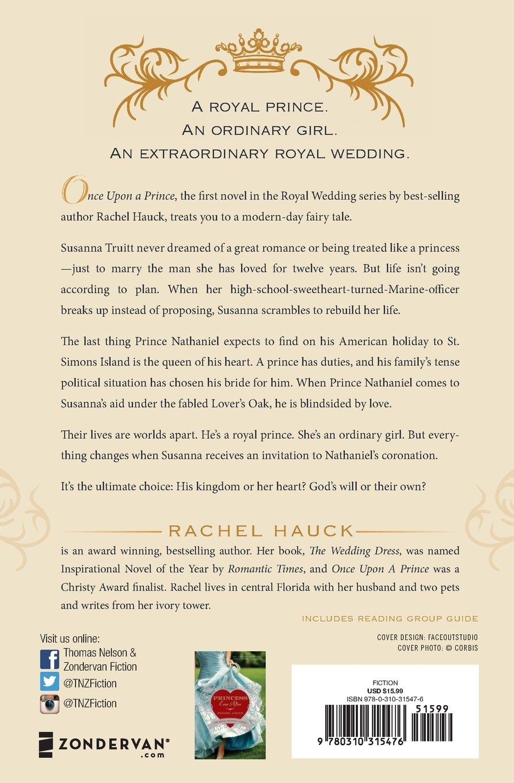 Once Upon a Prince (Royal Wedding Series): Rachel Hauck: 9780310315476:  Amazon.com: Books