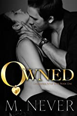 Owned: Dark Romance (Decadence After Dark Book 1) (A Decadence after Dark Novel) Kindle Edition