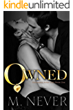 Owned: Dark Romance (Decadence After Dark Book 1) (A Decadence after Dark Novel)