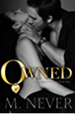 Owned (Decadence After Dark Book 1) (A Decadence after Dark Novel)
