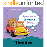 Aprendendo a Pensar sobre Timidez: Sobre ser tímido (Pequenos Pensamentos Livro 7)