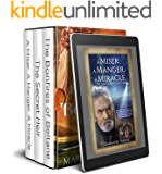 "Biblical Fiction Box Set: ""A Miser. A Manger. A Miracle."" ""The Bonfires of Beltane"" ""The Secret Heir"" (Blessed Sellers Religious Biblical Fiction Book 1)"