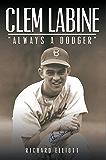 """Clem Labine: """"Always A Dodger"""""""