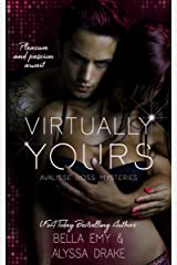 Virtually Yours (Avalisse Ross Mysteries Book 1) Kindle Edition