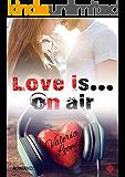 Love is... on air (Digital emotions)