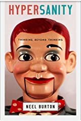 Hypersanity: Thinking Beyond Thinking Kindle Edition