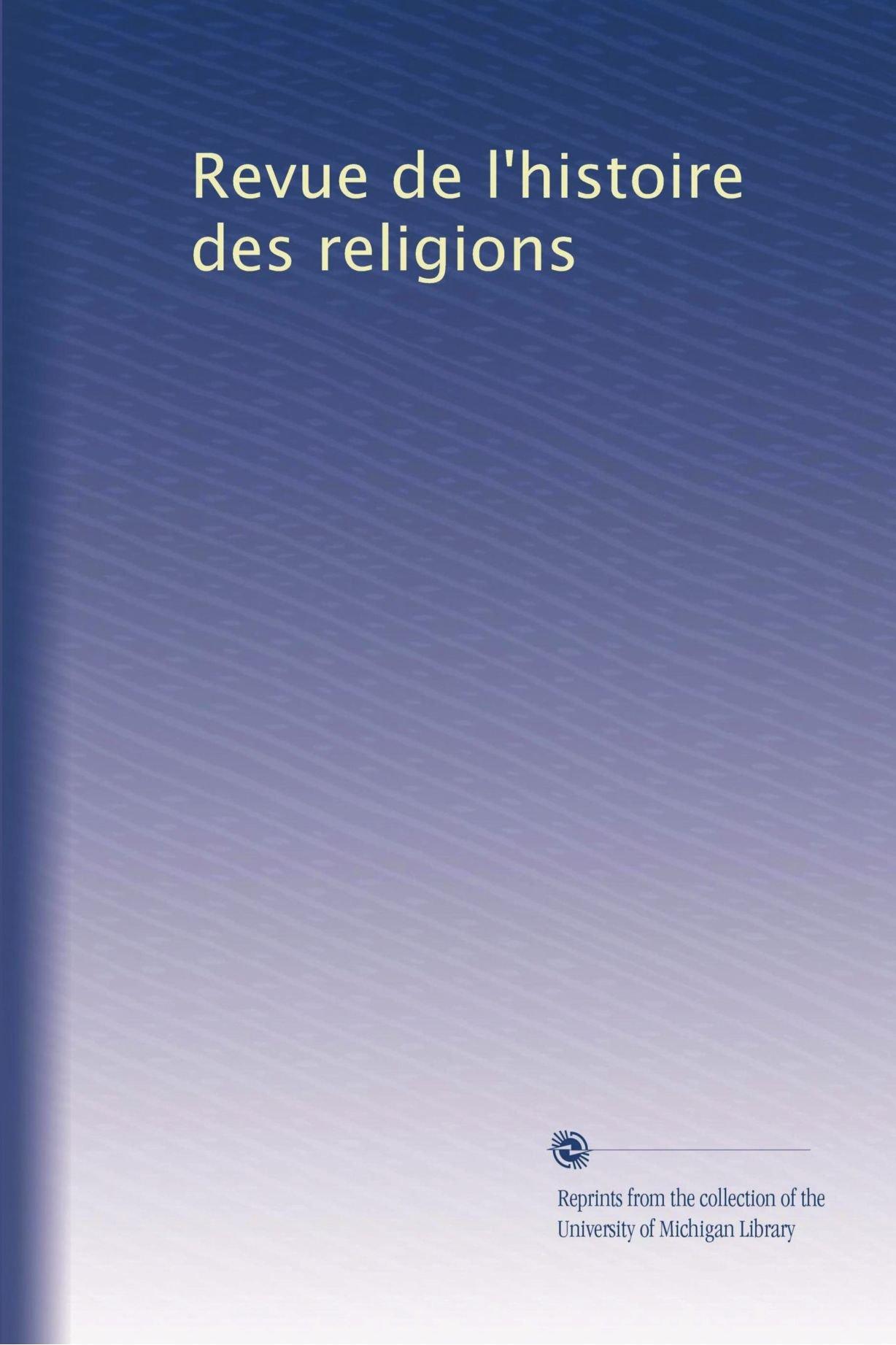 Revue de l'histoire des religions (Volume 47) (French Edition) pdf epub