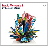Magic Moments 9-in the Spirit of Jazz