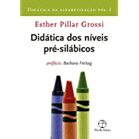 Didática dos níveis pré-silábicos (Vol. 1 Didática da alfabetização)
