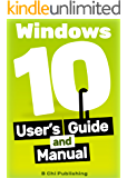 Windows 10 Manual and Windows 10 User Guide (Windows 10 Guide for Beginners)