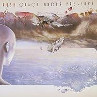 Grace Under Pressure (Remastered)