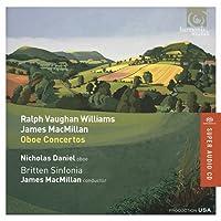 Vaughan Williams, James MacMillan: Oboe Concertos (Winner of the BBC Music Magazine Premiere Award 2016)