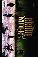 The Brittle Riders: Book One (The Brittle Riders Series) Kindle Edition