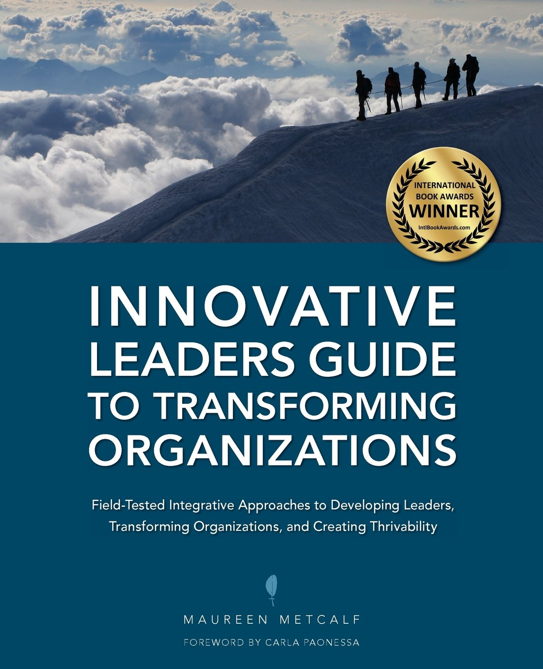 Innovative Leaders Guide To Transforminganizations