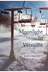 Moonlight in Vermont, a Novel Kindle Edition