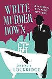 Write Murder Down (The Nathan Shapiro Mysteries Book 7)