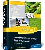 Python 3: Das umfassende Handbuch: Über 1.000 Seiten Sprachgrundlagen, Objektorientierte Programmierung und…