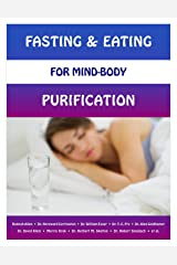 Fasting & Eating for Mind-Body Purification Kindle Edition