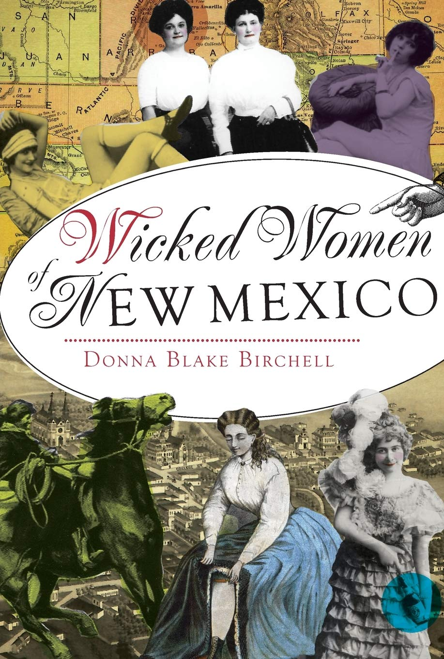 Wicked Women Of New Mexico Birchell Donna Blake 9781626191280 Amazon Com Books