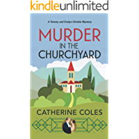 Murder in the Churchyard: A 1920s cozy mystery (A Tommy & Evelyn Christie Mystery Book 3)