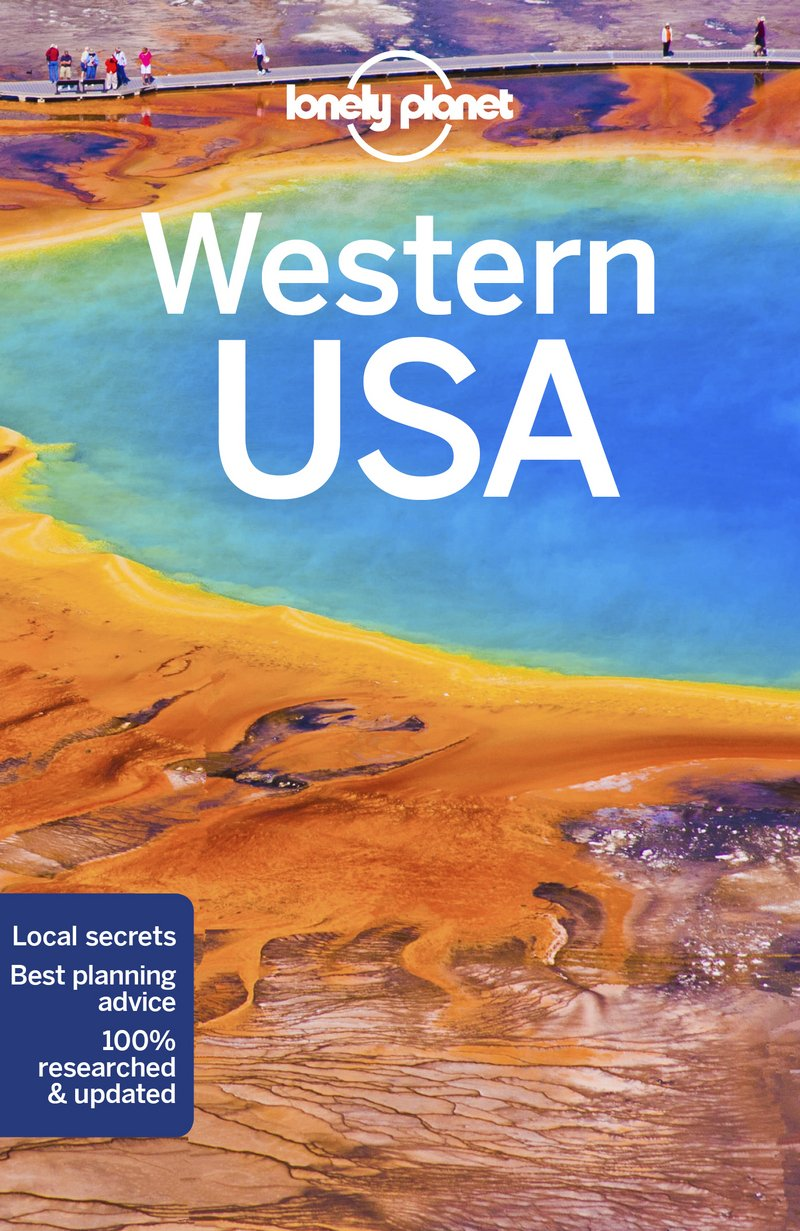 Usa Travel Advice >> Lonely Planet Western Usa Travel Guide Lonely Planet Hugh