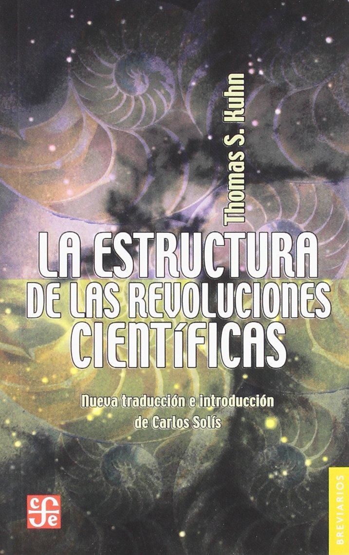 La estructura de las revoluciones científicas (Breviarios) (Spanish Edition) ePub fb2 ebook