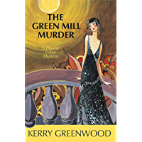 The Green Mill Murder (Phryne Fisher Mysteries Book 5)