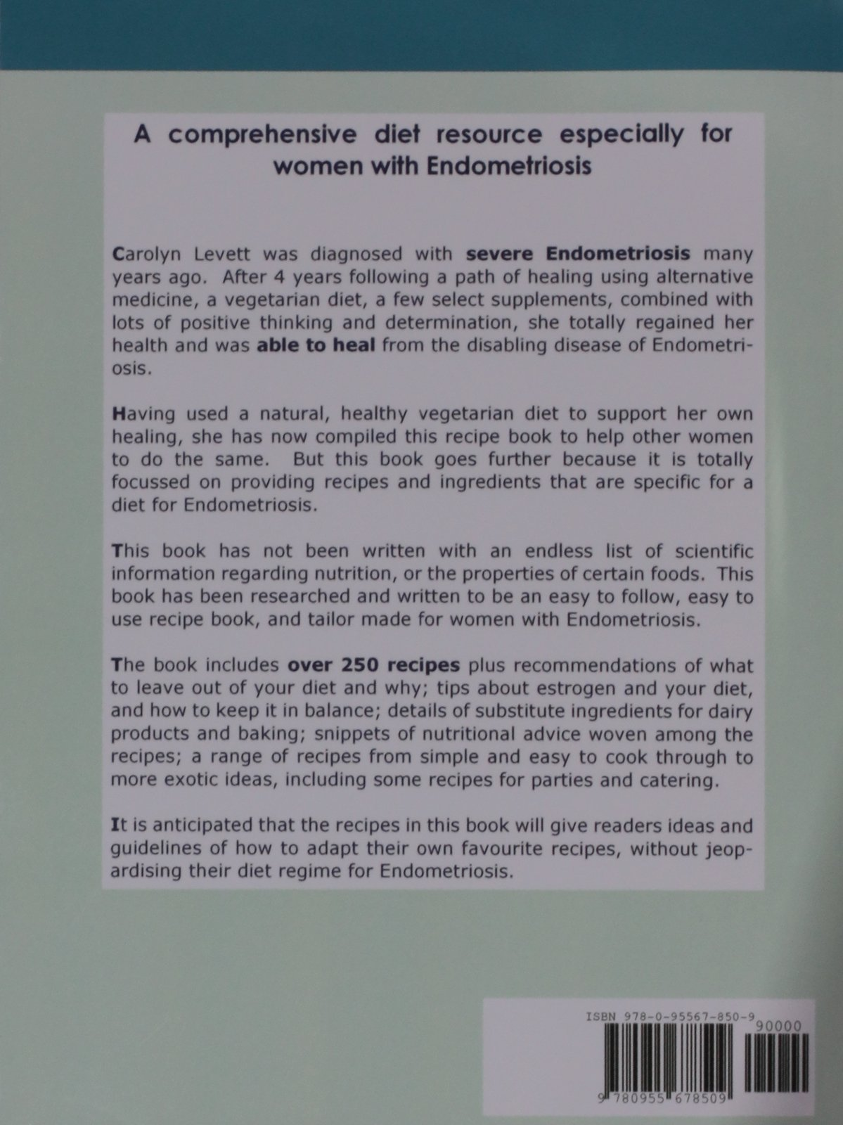 Recipes for the endometriosis diet carolyn levett 9780955678509 recipes for the endometriosis diet carolyn levett 9780955678509 amazon books forumfinder Choice Image