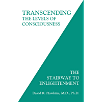 Transcending the Levels of Consciousness: The Stairway to Enlightenment (English Edition)
