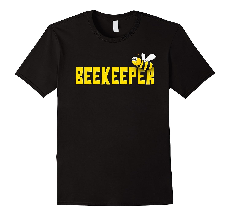 Bee Keeper Beekeeper | Funny Cute Beekeeping T-shirt-T-Shirt