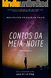 CONTOS DA MEIA-NOITE: TEMPORADA 1