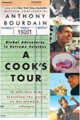 A Cook's Tour: Global Adventures in Extreme Cuisines Paperback