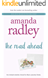 The Road Ahead: Heartwarming Road Trip Romance (Around the World Book 1)