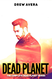 DEAD PLANET: The Complete Dead Planet Series