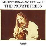 Imaginational Anthem, Vol. 8: The Private Press