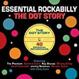 Essential Rockabilly - The Dot Story