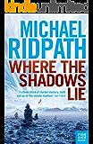 Where the Shadows Lie (Magnus Iceland Mystery)