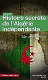 Histoire secrète de l'Algérie indépendante: L'État-DRS