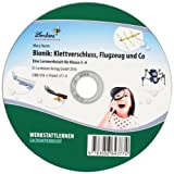 Bionik: Klettverschluss, Flugzeug und Co (CD-ROM): Grundschule, Sachunterricht, Klasse 3-4
