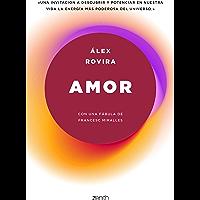Amor: Con una fábula de Francesc Miralles
