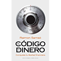 El código del dinero: conquista tu libertad financiera (EXITO)