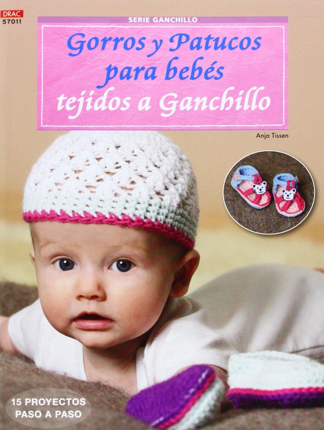 Gorros y patucos para bebés tejidos a ganchillo (Spanish) Paperback – April  1 a36fe68c9df