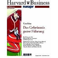 Harvard Business Manager Edition 2/2006: Coaching: Das Geheimnis guter Führung