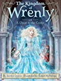 A Ghost in the Castle (Kingdom of Wrenly, The)